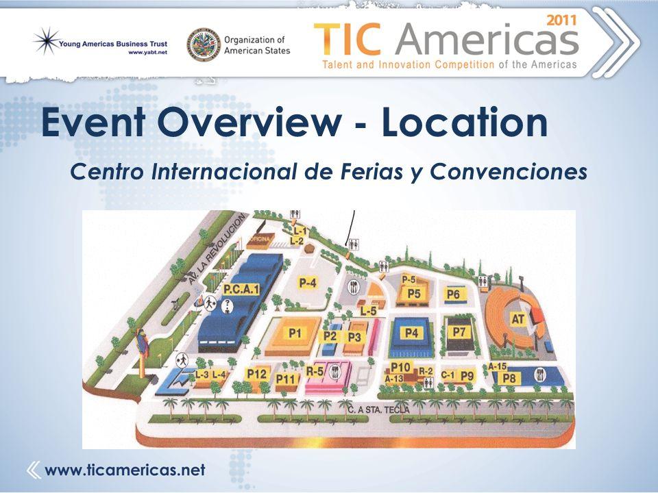 Event Overview - Location Centro Internacional de Ferias y Convenciones