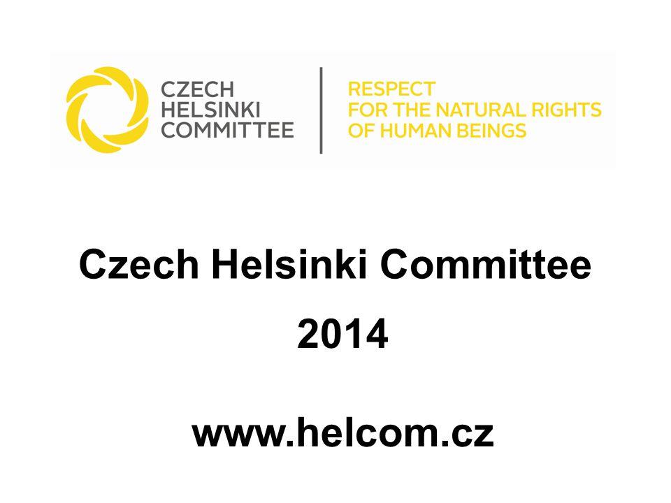 Czech Helsinki Committee 2014 www.helcom.cz