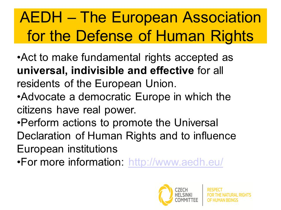 Act to make fundamental rights accepted as universal, indivisible and effective for all residents of the European Union.