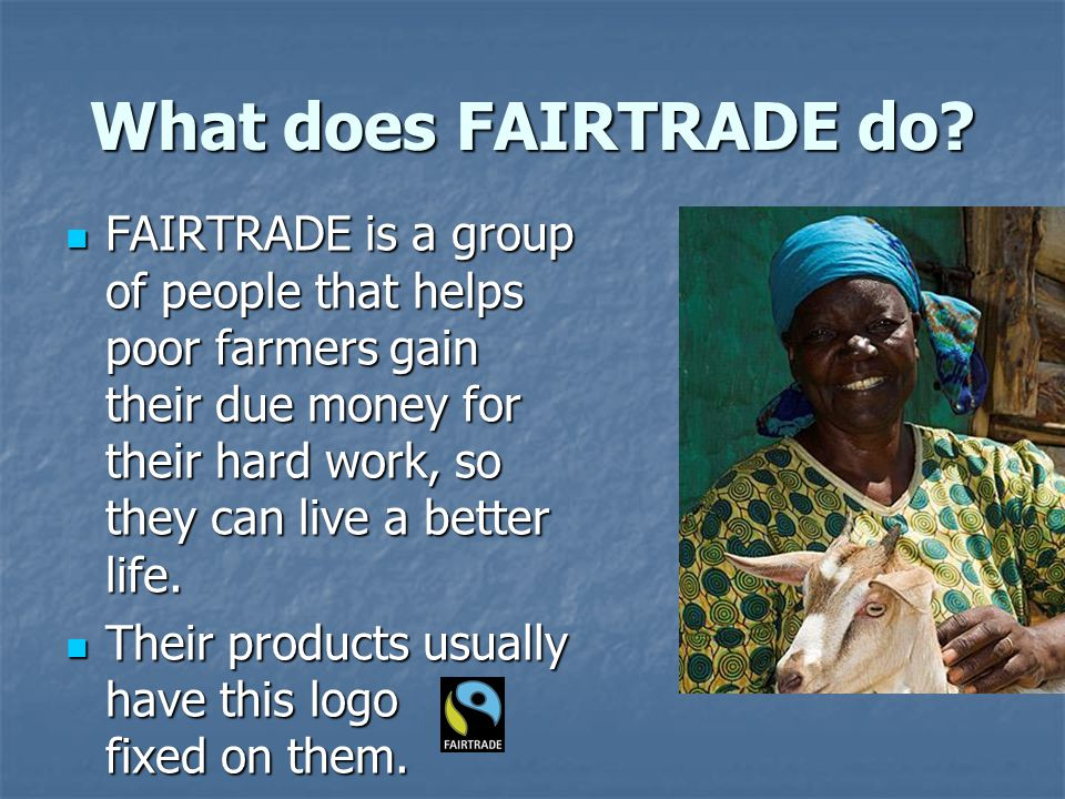 What does FAIRTRADE do.