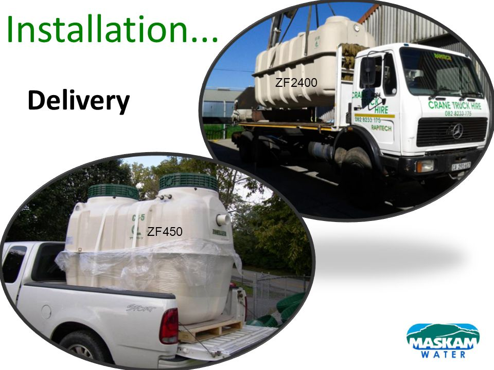 Delivery ZF450 Installation... ZF450 ZF2400