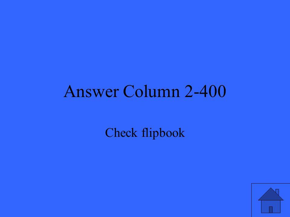 Answer Column 2-400 Check flipbook