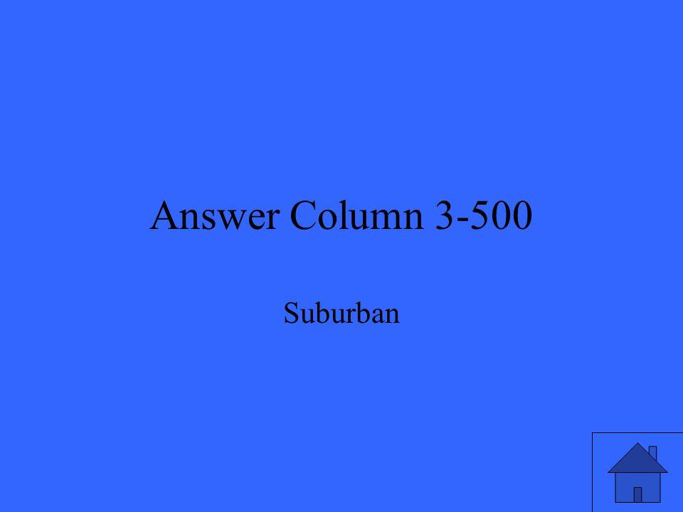 Answer Column 3-500 Suburban