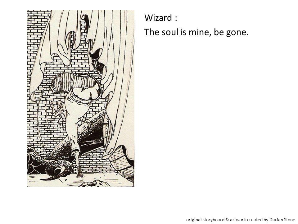 Wizard : The shadow-walk, an ancient art long forgotten but, it will not save you Suran.