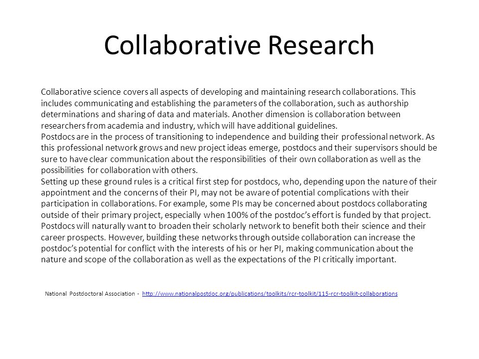 Collaborative Research Collaborative science covers all aspects of developing and maintaining research collaborations.