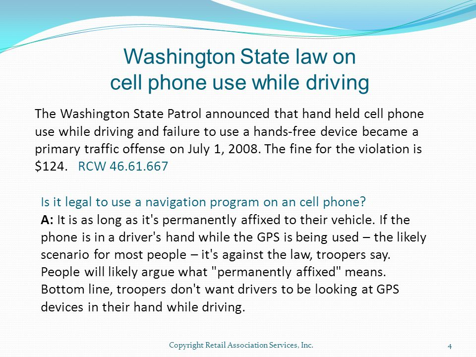 The Washington State Patrol announced that hand held cell phone use while driving and failure to use a hands-free device became a primary traffic offe