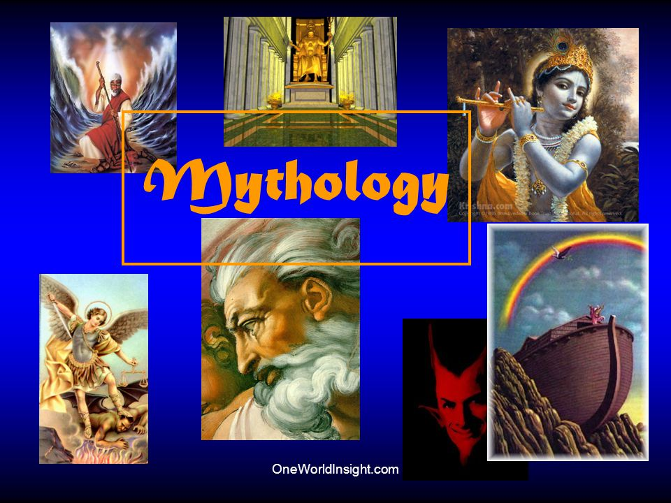 OneWorldInsight.com Mythology