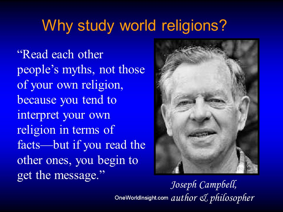 OneWorldInsight.com Three Levels in Religion Experience for the Mystics Rituals for the Masses Teachings for the Scholars