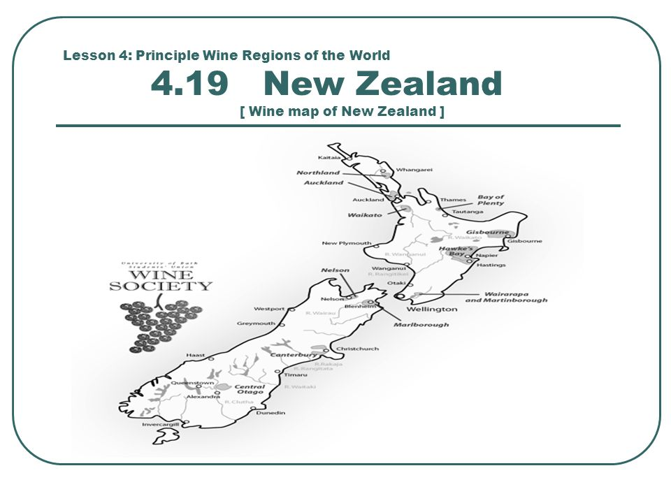 Lesson 4: Principle Wine Regions of the World 4.19 New Zealand [ Wine map of New Zealand ]