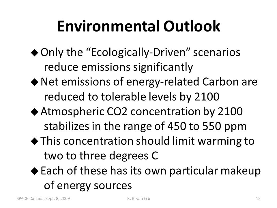 """Environmental Outlook  Only the """"Ecologically-Driven"""" scenarios reduce emissions significantly  Net emissions of energy-related Carbon are reduced t"""