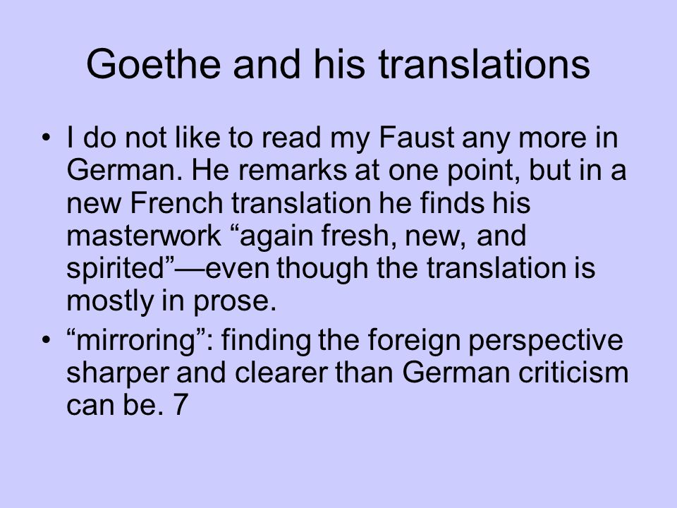 For all his pride in his own achivements and those of friends, like Schiller, Goethe has an uneasy sense that German culture is provincial, lacking a great history, lacking political unity.