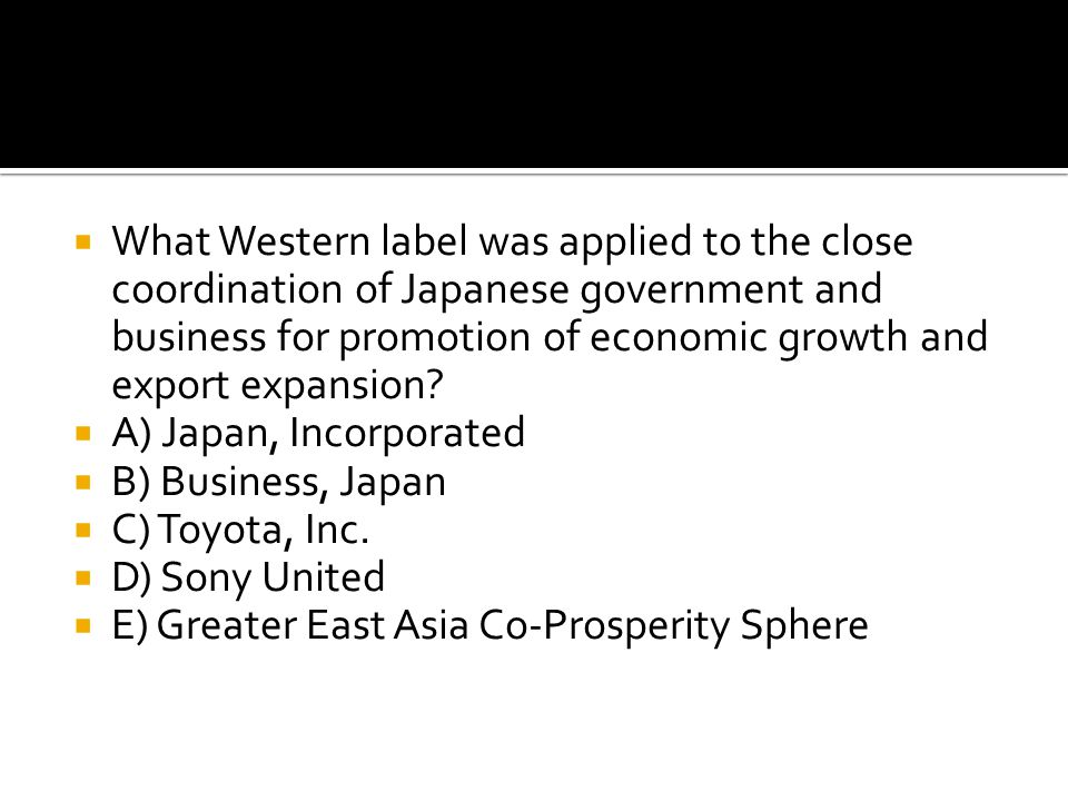  What Western label was applied to the close coordination of Japanese government and business for promotion of economic growth and export expansion?