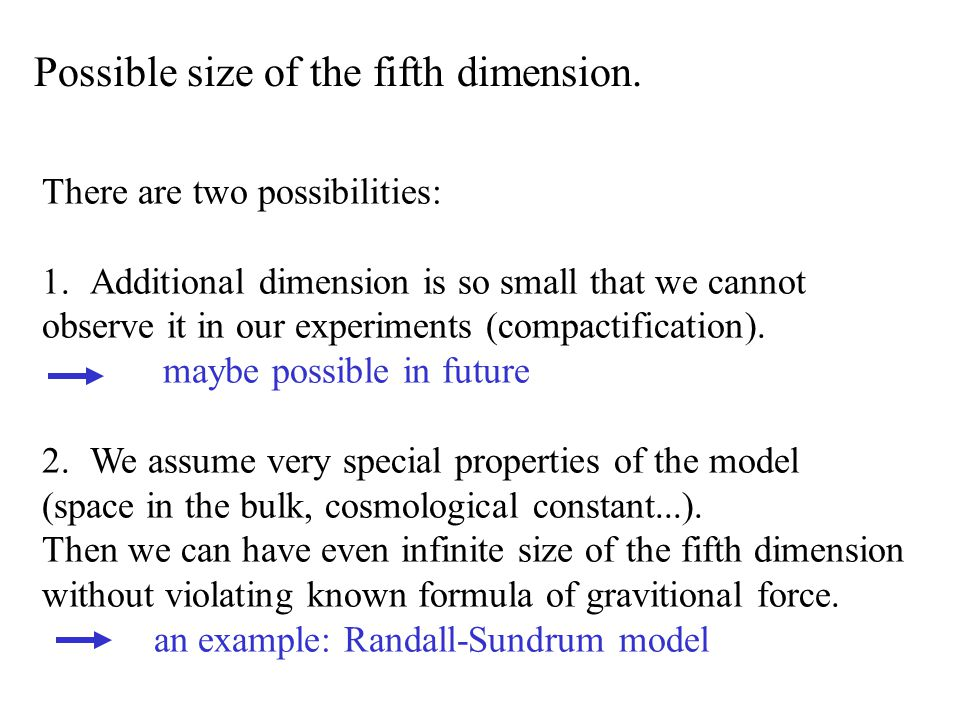 Possible size of the fifth dimension.