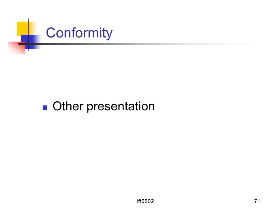 ift680271 Conformity Other presentation