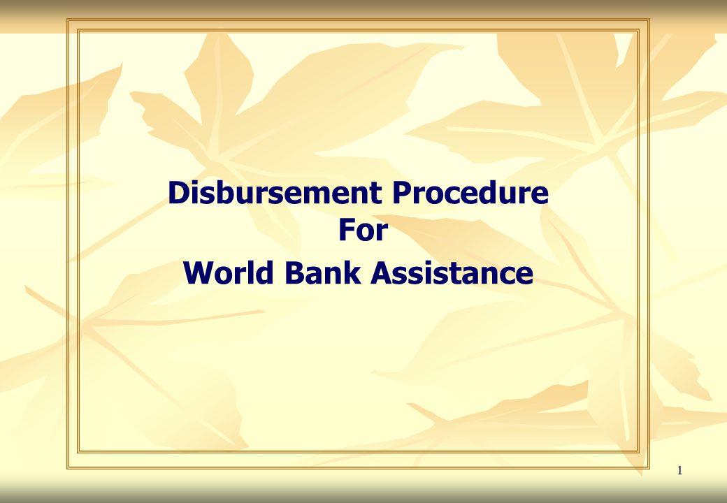 1 Disbursement Procedure For World Bank Assistance