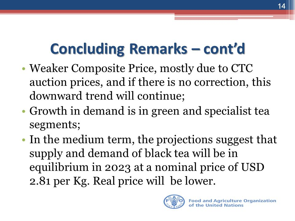 Concluding Remarks – cont'd Weaker Composite Price, mostly due to CTC auction prices, and if there is no correction, this downward trend will continue