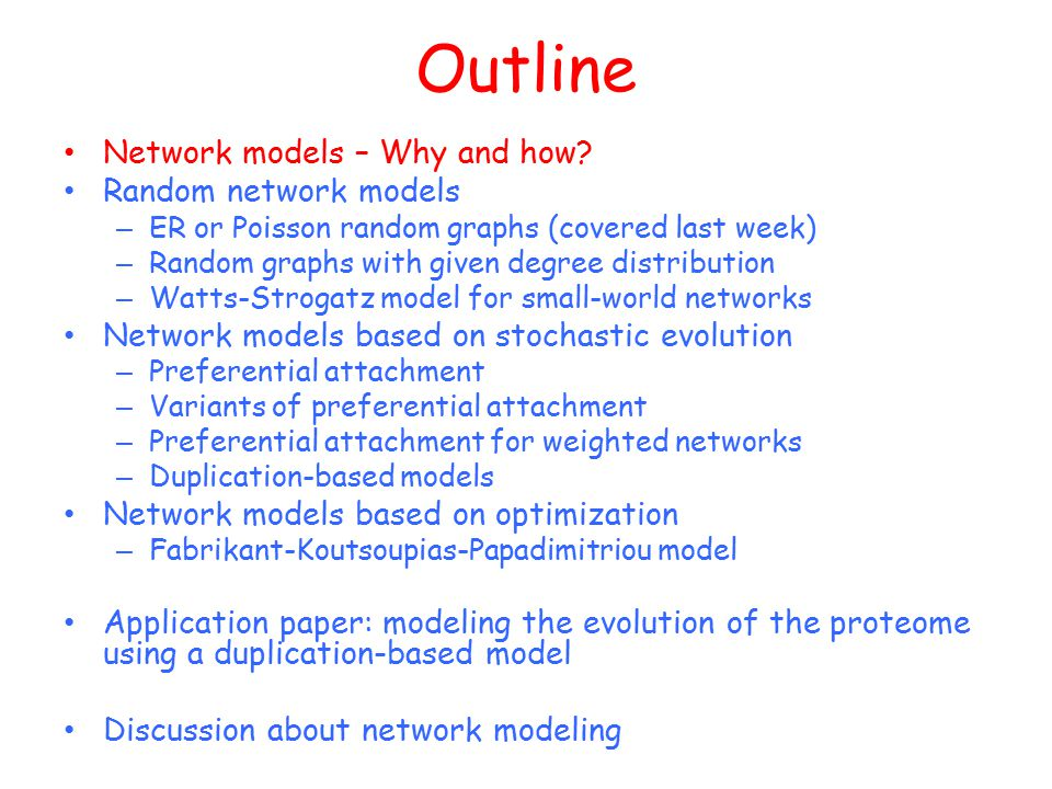 Network models – Why and how.What does it mean to create a network model .