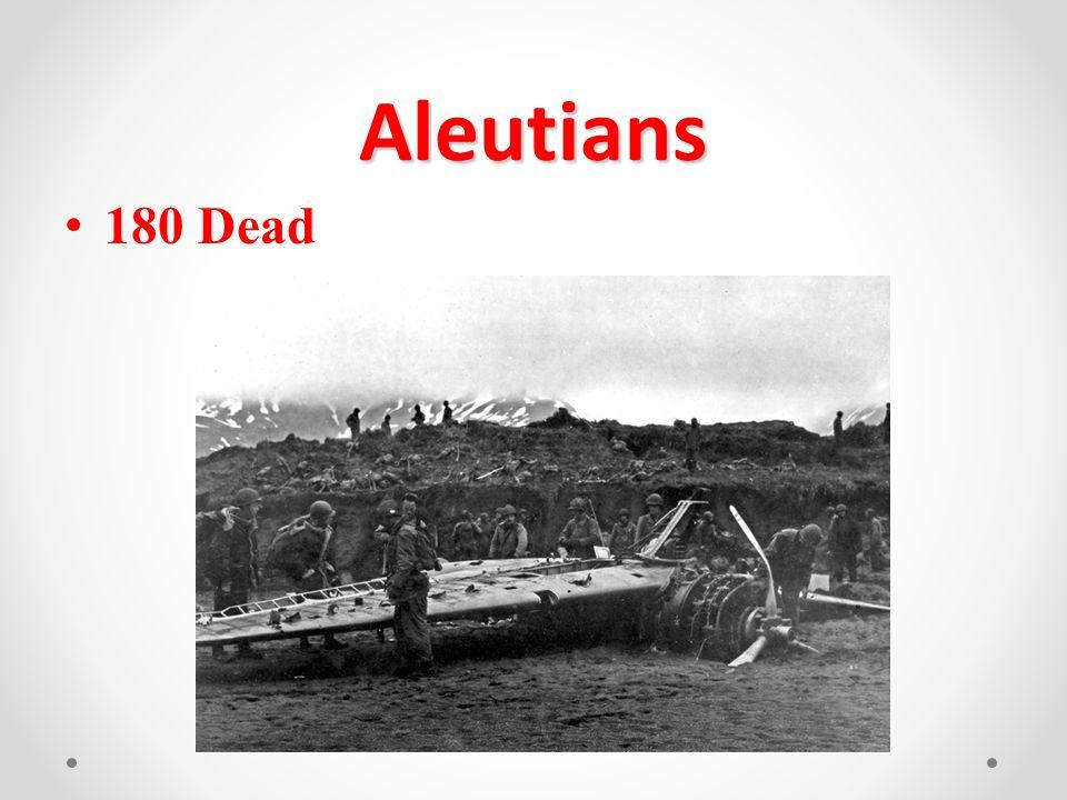 Aleutians 180 Dead