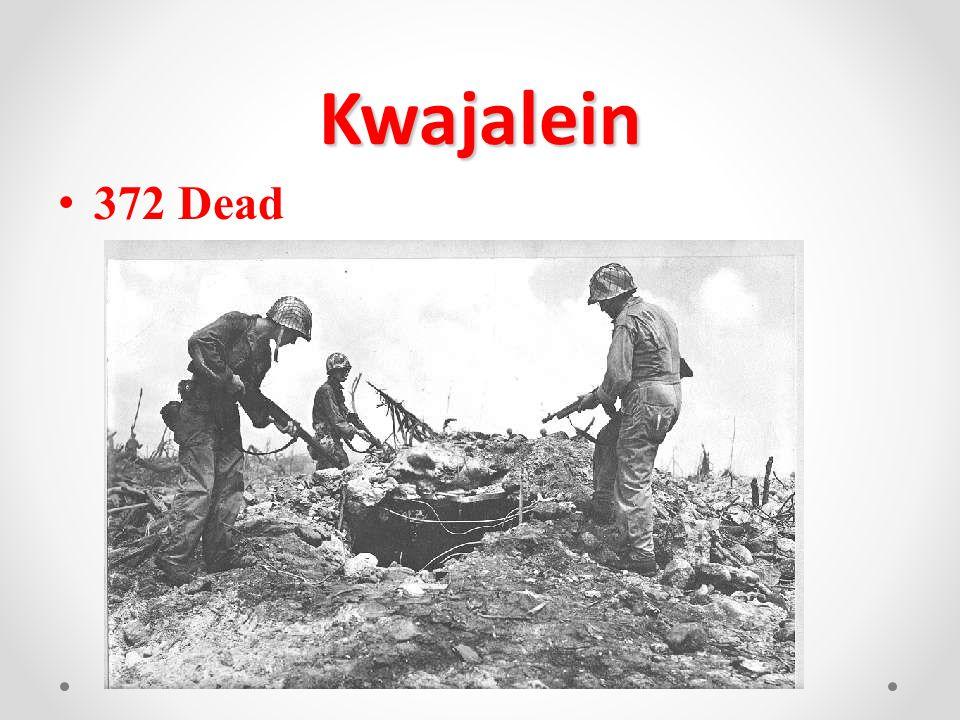 Kwajalein 372 Dead