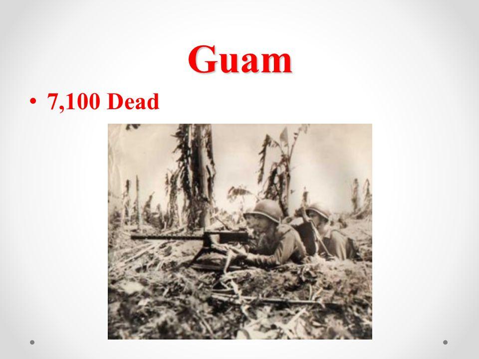 Guam 7,100 Dead