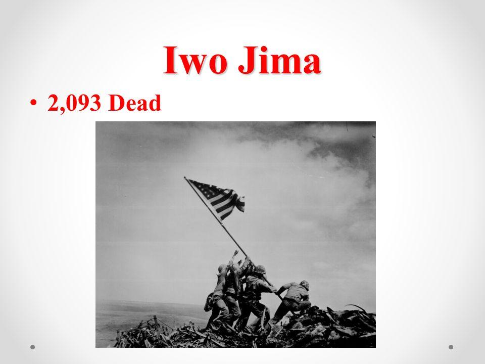 Iwo Jima 2,093 Dead