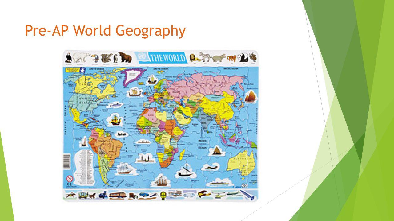 Pre-AP World Geography