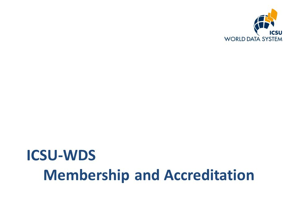 ICSU-WDS Membership and Accreditation