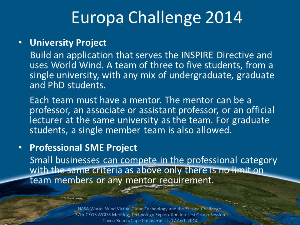 University Project Build an application that serves the INSPIRE Directive and uses World Wind.