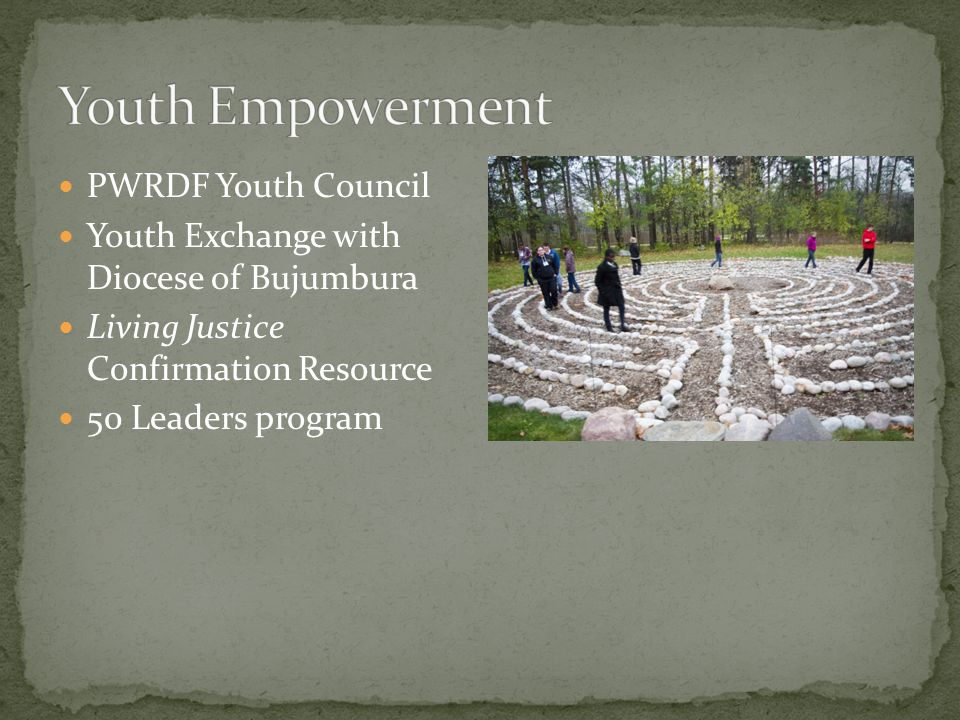 PWRDF Youth Council Youth Exchange with Diocese of Bujumbura Living Justice Confirmation Resource 50 Leaders program