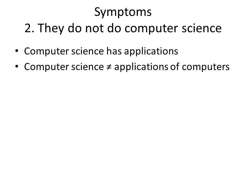 Symptoms 2.