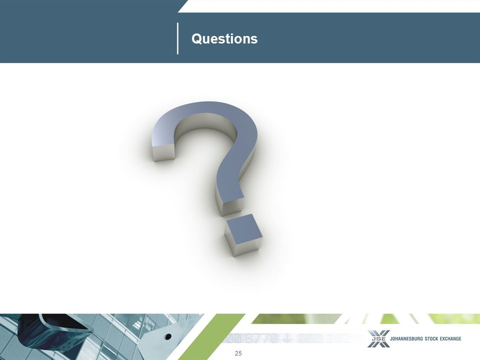 25 www.jse.co.za Questions