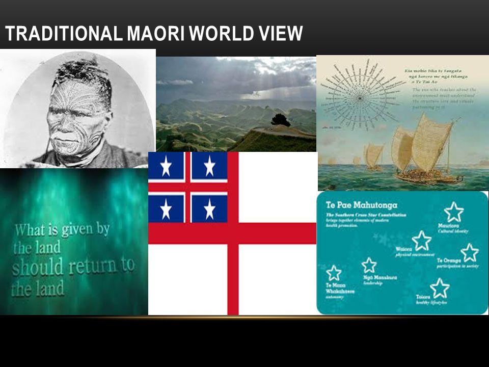 TRADITIONAL MAORI WORLD VIEW