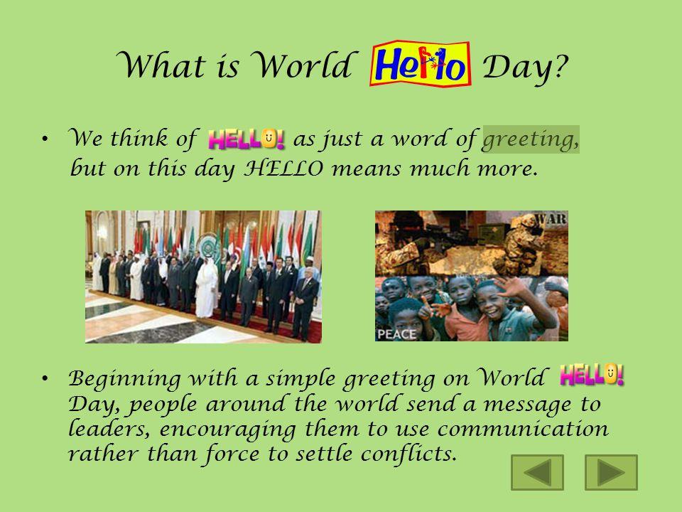 November 21, World Hello Day