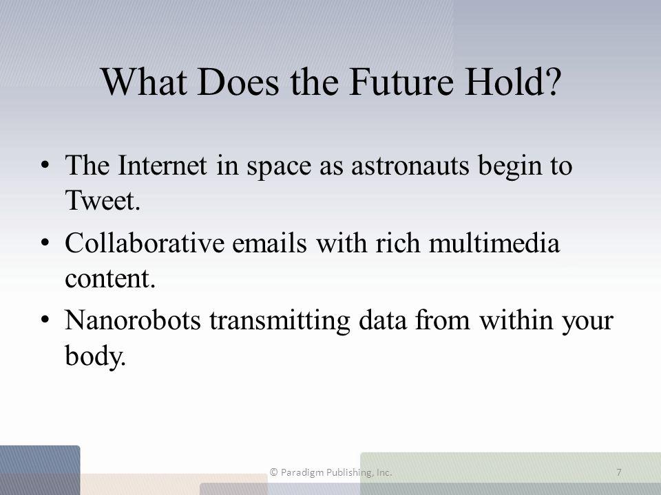 Worldwide Internet Use © Paradigm Publishing, Inc.18
