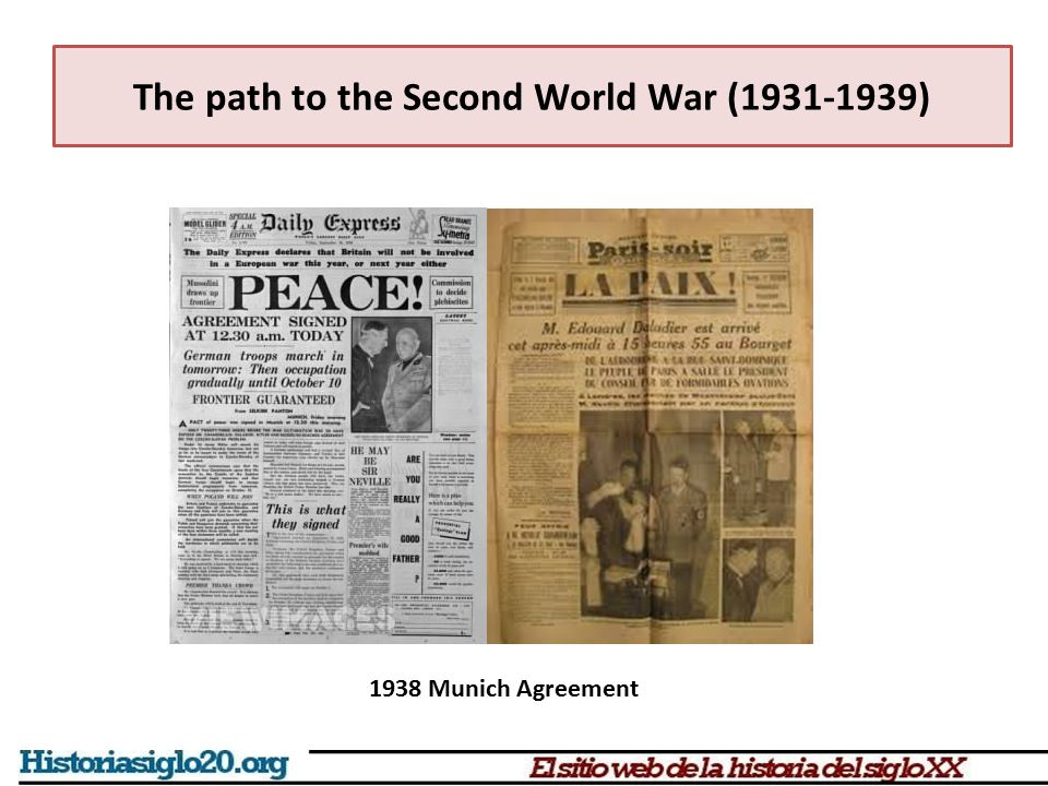 The path to the Second World War (1931-1939) 1938 Munich Agreement
