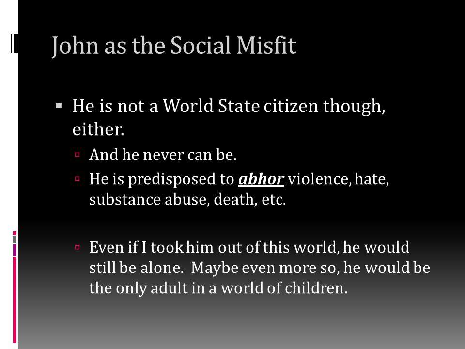 Pope (Linda's dealer ) & John  Strained relationship: despite giving John a book he loves, John HATES Pope.