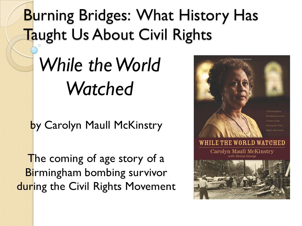Civil Rights Timeline Students begin a journal based on chapter by chapter reading to record events, predictions, and personal reflections.