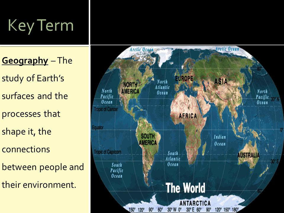  Geographers see the world in spatial terms.