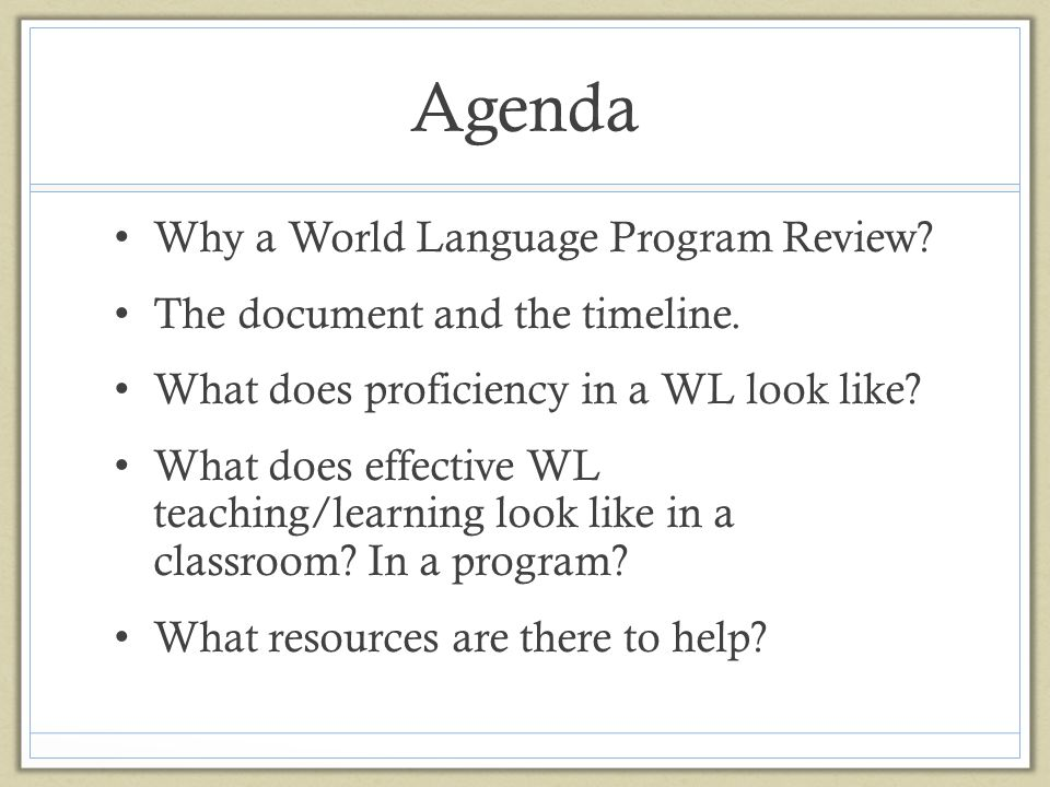 Steps to Starting a Program Determine a language policy that reflects a shared vision.