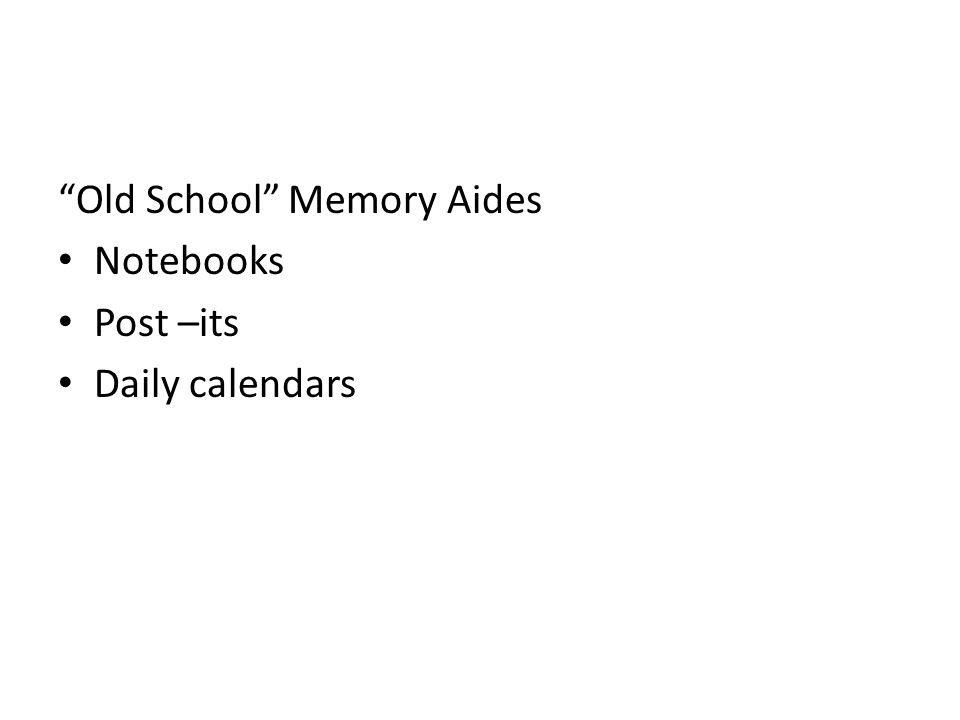 Old School Memory Aides Notebooks Post –its Daily calendars