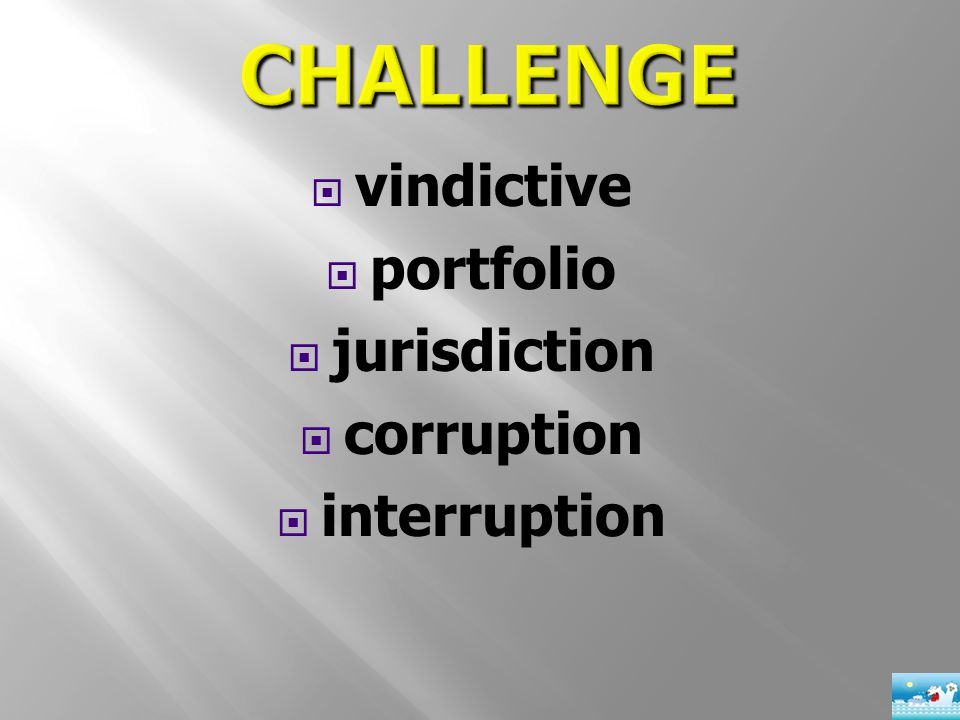  vindictive  portfolio  jurisdiction  corruption  interruption