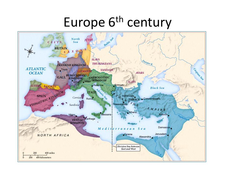 Europe 6 th century