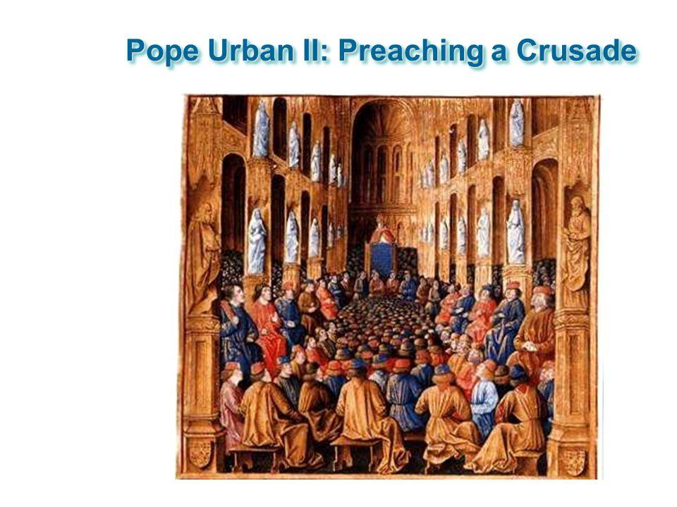 Pope Urban II: Preaching a Crusade