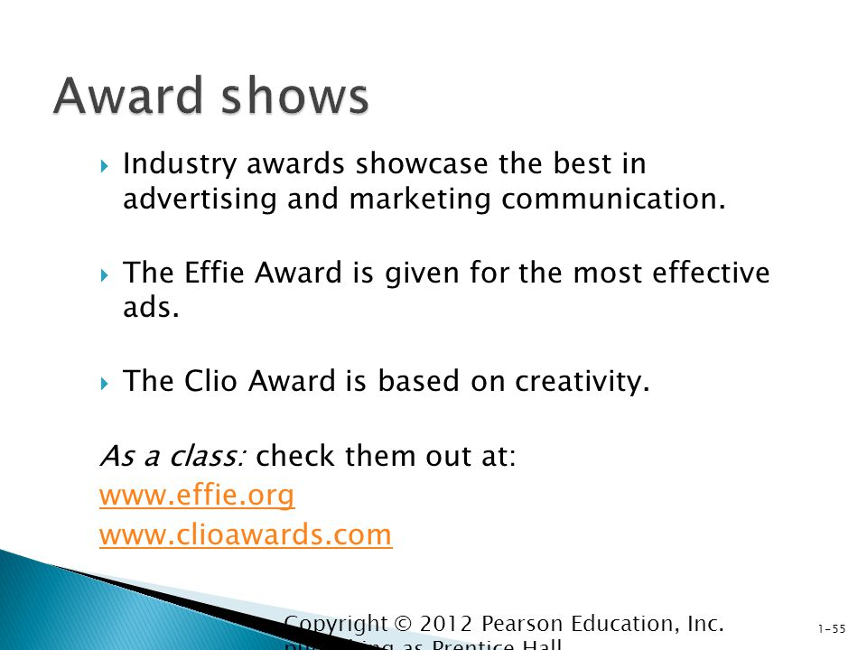  Industry awards showcase the best in advertising and marketing communication.