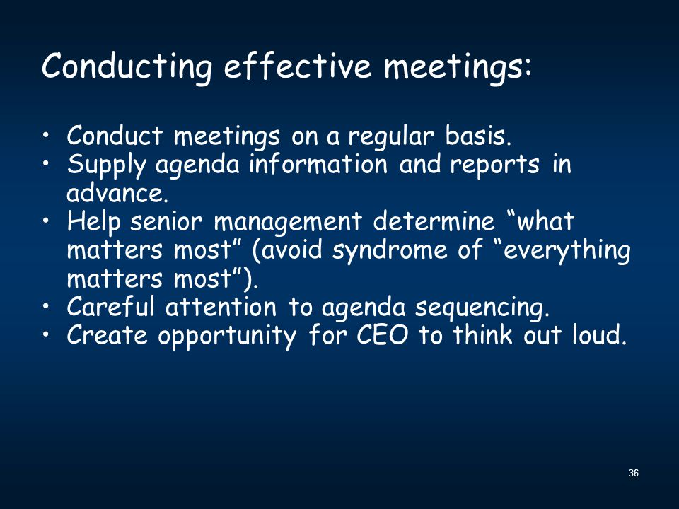 Conducting effective meetings: Conduct meetings on a regular basis.