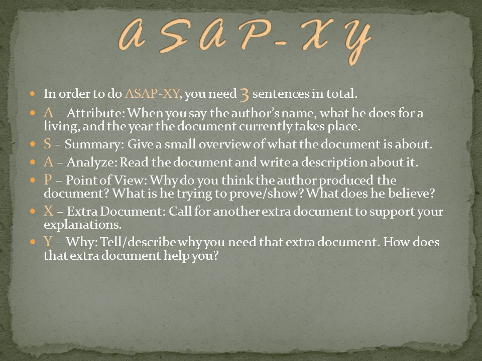 In order to do ASAP-XY, you need 3 sentences in total.