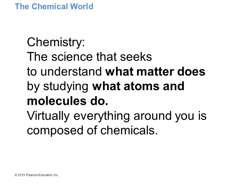© 2015 Pearson Education, Inc.Atoms are very small.