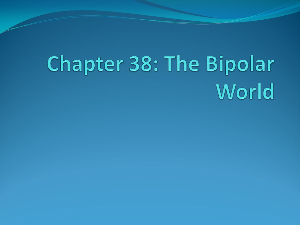 The Formation of a Bipolar World Cold War Societies Soviet and U.S.