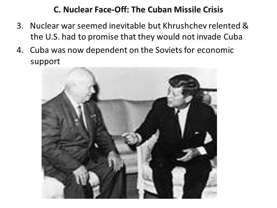 C.Nuclear Face-Off: The Cuban Missile Crisis 3.