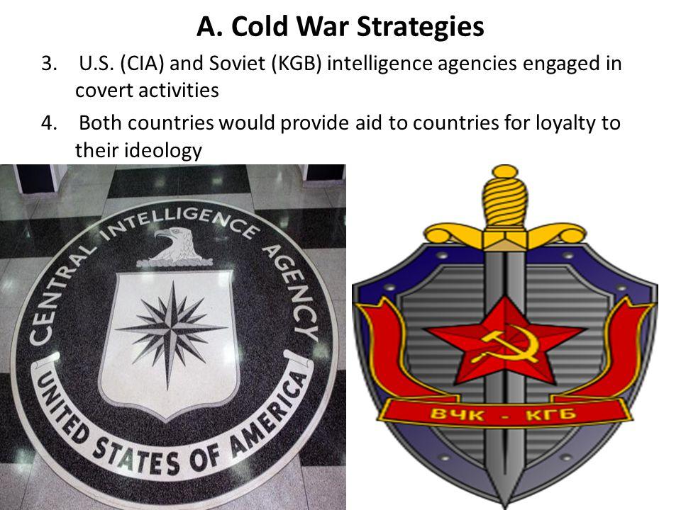 A.Cold War Strategies 3. U.S.